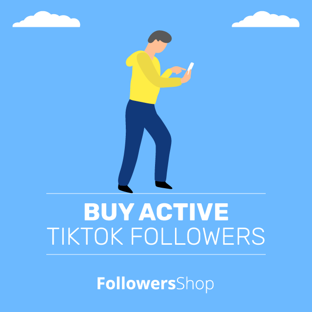 buy active tiktok followers