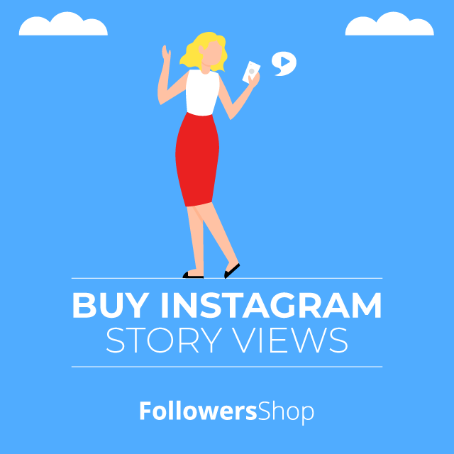 Buy Instagram Story Views - 100% Real & Safe