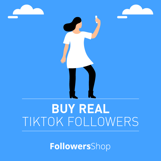 buy real tiktok followers