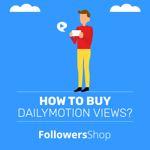 How To Buy Dailymotion Views