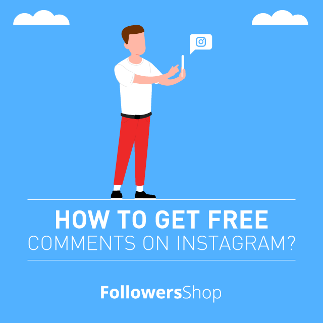 how to get free comments on instagram