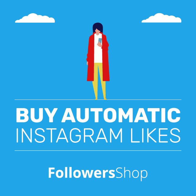 Buy Instagram Auto Likes - Guaranteed Instant Fast
