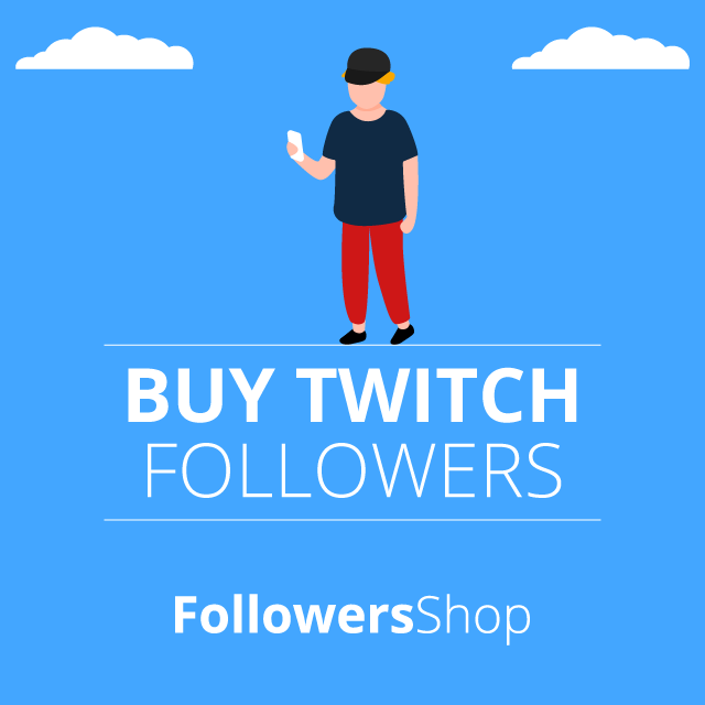 Buy Twitch Followers - 100% Safe and Fast