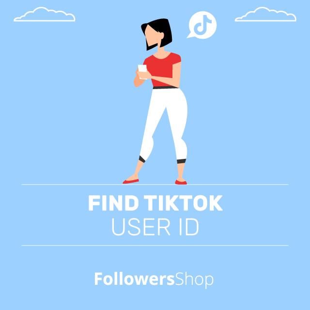 Find TikTok User id