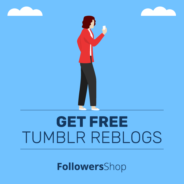 get free tumblr reblogs