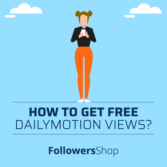 how to get free dailymotion views