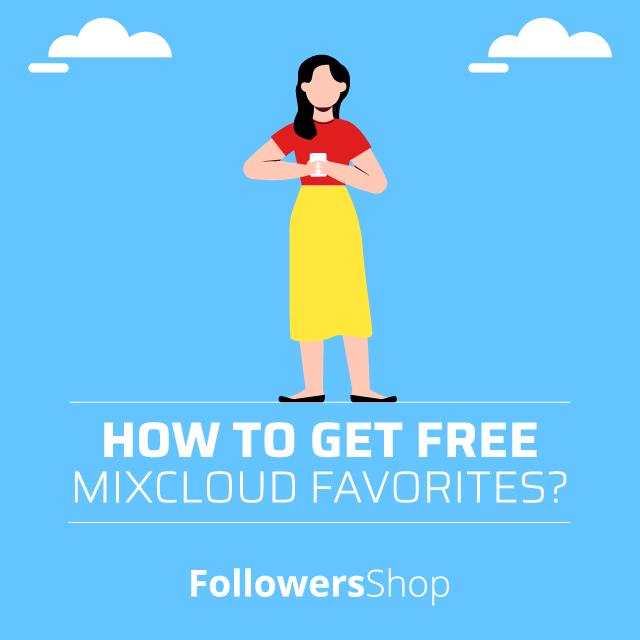 how to get free mixcloud favorites