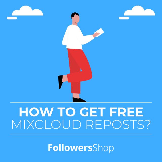 how to get free mixcloud reposts