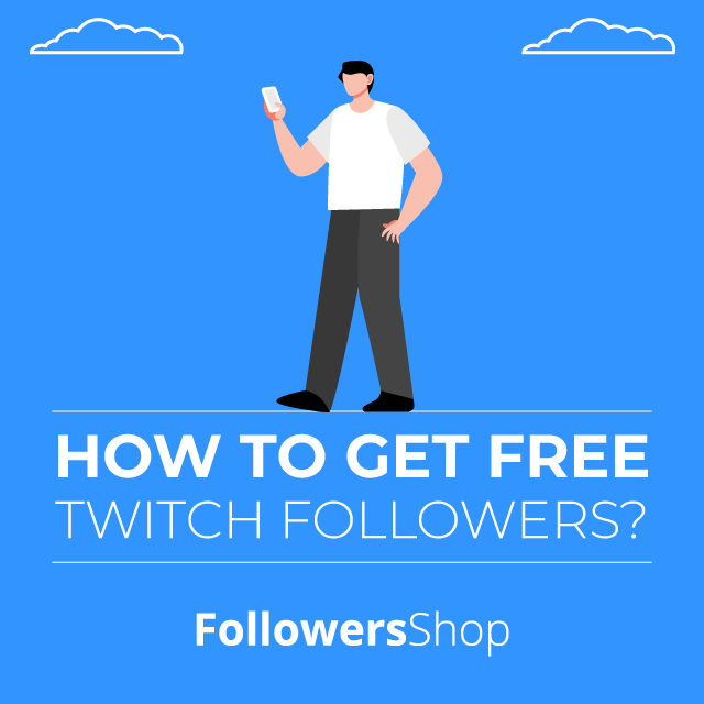 how to get free twitch followers