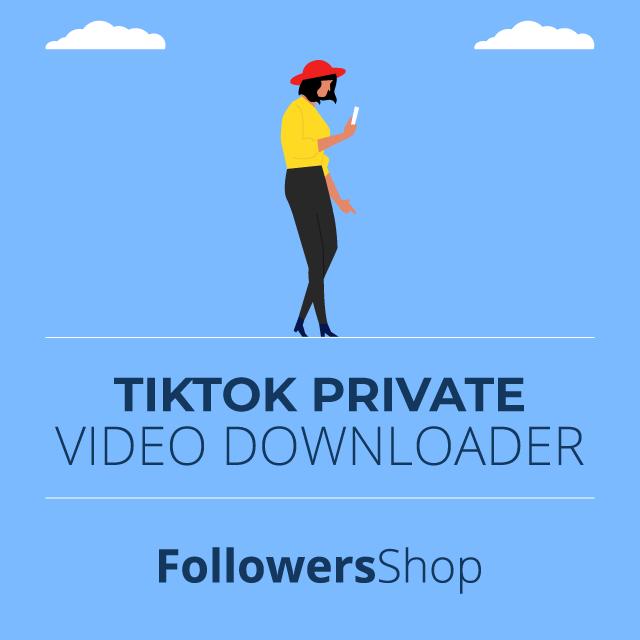 TikTok private Video Downloader