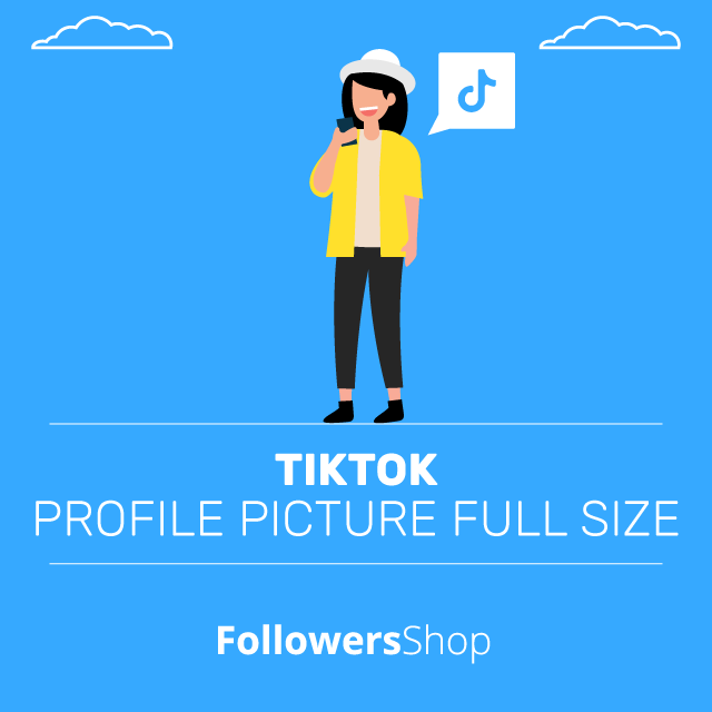 TikTok Profile Picture Full Size