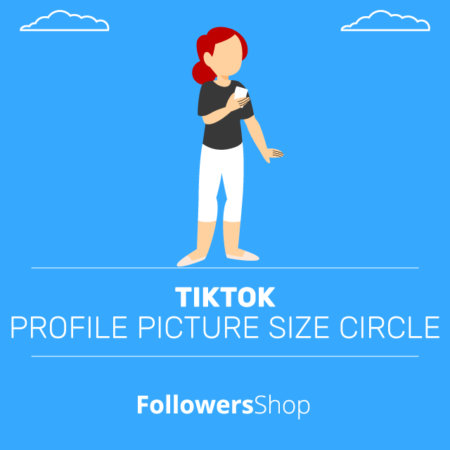 TikTok Profile Picture Size Circle