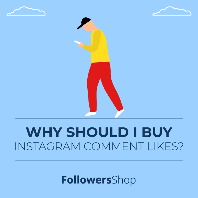 why should i buy instagram comment likes